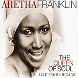 Queen Of Soul - Live From Chicago