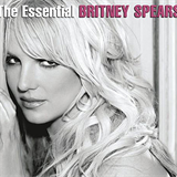 The Essential Britney Spears (Remastered)