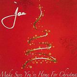 Make Sure You're Home for Christmas