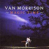 Van Morrison Magic Time